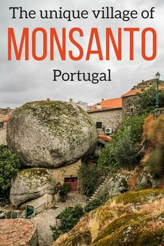 Portugal Travel Guide - Discover the amazing village of Monsanto in Portugal. This off the beaten track destination is so much fun to explore! In this hilltop villages, the houses have been built around and under gigantic boulders. | Portugal things to do | Portugal Itinerary | Portugal photography | Portugal Travel Tips