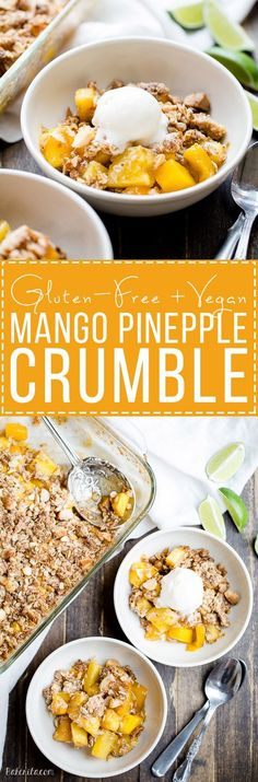 This Mango Pineapple Crumble has an irresistible coconut macadamia nut crumble…