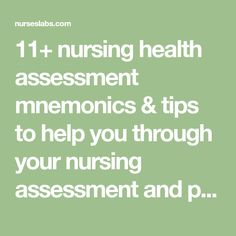 11+ nursing health assessment mnemonics & tips to help you through your nursing assessment and physical examinations and data gathering. Nursing Tips, Nursing Notes, Nursing Assessment, Nclex, Physics, Medicine, Math Equations, School, Health