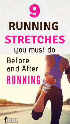 9 Stretches Before Running And 9 After Running Yoga Stretches 9 running stretches you must do before and after running Running stretches are important as they prevent you from getting injured and help prepare you for exercise. Running Routine, Running Plan, After Running, How To Start Running, Running Workouts, Running Tips, How To Run Faster, Running Training Programs, Running Form