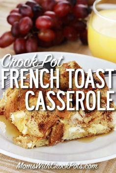 Crockpot French Toast Casserole via @MomsWCrockpots