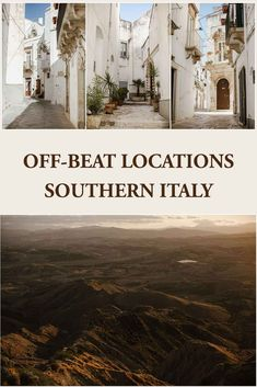Discover off beat locations in Southern Italy