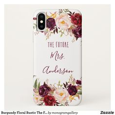 Burgundy Floral Rustic The Future Mrs Personalized Case-Mate iPhone Case Watercolor Hand Lettering, Watercolor Design, Floral Watercolor, Samsung Cases, Iphone Cases, Candy Jars, Rustic Chic, Gifts For Dad, Wedding Designs