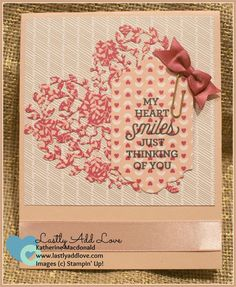 Suite Sayings, Bloomin' Heart, Stampin' Up!, Katherine Macdonald, Lastly Add Love