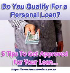 Do I Qualify For a Personal Loan? These 5 Tips Will Show You How To Qualify For a Personal Loan. Comply With these Loan Criteria & You'll Get Approved
