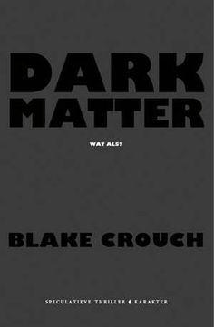 Dark Matter-Blake Crouch