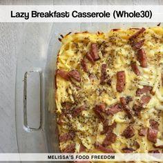 Lazy Breakfast Casserole (Whole30)