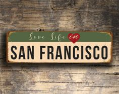 Image result for SAN FRANCISCO SIGN