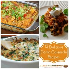 Delicious Dorito Casserole Recipes - dad approved easy casseroles. Seriously, my dad has made all of these.