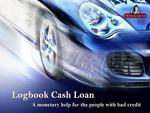 Logbook Cash Loan-A monetary help for the people with bad credit
