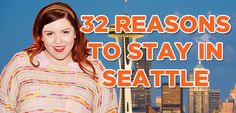 Great ideas for places to visit in Seattle: 32 Reasons Why Mary Lambert Stays In Seattle Even Though Everything Is In L.A