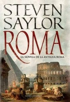 Roma, Steven Saylor - explores Rome since the first peoples - makes me want to return to the Eternal City. Book Nerd, Writing A Book, Rome, Texts, My Books, Things I Want, History, Reading, City
