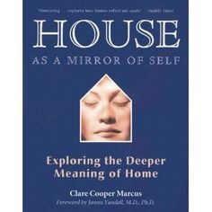 House as a Mirror of Self presents an unprecedented examination of our relationship to where we live, interwoven with compelling personal stories of the search for a place for the soul. Marcus takes us on a reverie of the special places of childhood--the forts we made and secret hiding places we had--to growing up and expressing ourselves in the homes of adulthood.