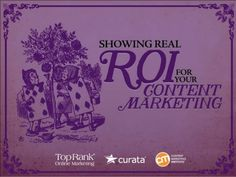 Content Marketing ROI eBook #CMWorld by TopRank® Online Marketing via slideshare