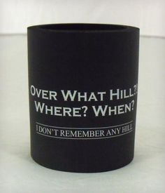 over-the-hill-koozie || National Museum of Funeral History || want scale: 4.5
