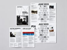 The Whitney's new graphic identity was designed by Experimental Jetset; materials were designed by the Museum's Graphic Design department. Featured here: A calendar designed for the Museum's Membership program. Photo courtesy Jens Mortensen.