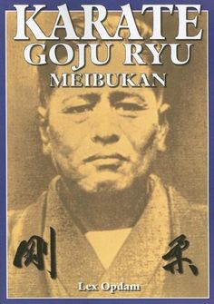 Books recommended Martial Arts Books, Chinese Martial Arts, Martial Artists, Goju Ryu Karate, Japanese Karate, Okinawan Karate, Karate Kata, Power Training, Miyagi
