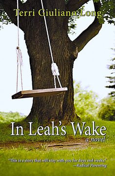 In Leah's Wake by Terri Giulano Longm reviewed by Eliabeth - Book Cover