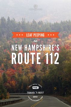 Celebrate the colorful autumn foliage along the Kancamagus Highway in New Hampshire, of the the Travel Channel's favorite fall road trips of 2013.