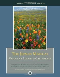 The Jepson Manual: Vascular Plants of California by Bruce G. Baldwin, http://www.amazon.com/dp/0520253124/ref=cm_sw_r_pi_dp_7fyKsb1V71AG7