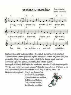 POHÁDKA O DOMEČKU – Marie Kružíková – MUZIKA VE ŠKOLE Preschool Themes, Activities For Kids, Dinosaur Party, Kids Songs, Projects For Kids, Sheet Music, Kindergarten, Poems, Education