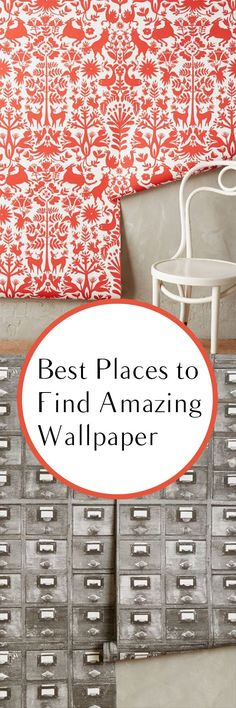 Amazing Places to Buy Wallpaper.  Great ideas for the most unique and trendy wallpaper for your home decor.