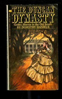 The Duncan Dynasty by Dorothy Daniels (Author).  I love her gothic mysteries! One of my favorite books of hers.