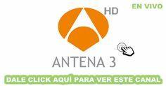 Aqui Puedes Ver El Canal Antena 3 En Directo Online Y Gratis Sin Avisos De Publicidad En Alta Definicion Y Sin Interrupciones Online Tech Company Logos Tv