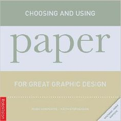 Choosing and using paper