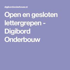 Open en gesloten lettergrepen - Digibord Onderbouw