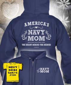 """Freaking Awesome! LINK TO ZIP-UPS =>> http://art4mil.com/NavyMomZipUpHoodies LIMITED TIME ONLY! """"America's Navy Mom, The Heart Behind The Heroes"""" Zip-up Sweatshirt Hoodies are up and available for a limited time only! {Shirts, Vnecks, Long Sleeve and Hoodies also available} Lots of Colors too! You'll Really Feel Great & Warm Wearing this Zip up Hoodie! NavyMomShirts.com #NavyMom #Navy #ZipUp #Hoodies"""