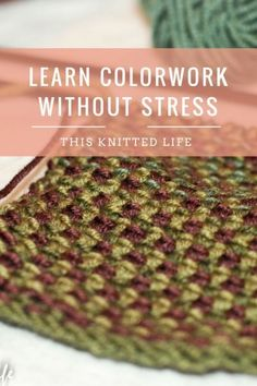 The affordable, no-futz, no-stress, no-tears way to learn colorwork knitting techniques. Knitting Stiches, Knitting Blogs, Arm Knitting, Knitting Patterns, Knitting Tutorials, Knitting Ideas, Knitting Needles, Crochet Stitches, Vogue Knitting