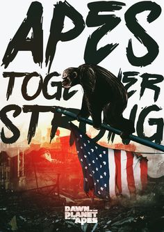 Apes Together Strong – PosterSpy