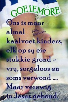 Good Morning Greetings, Good Morning Wishes, Afrikaanse Quotes, Goeie More, Good Night Quotes, Home Pictures, Love You More, Qoutes, Motivational Quotes