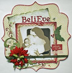 Believe - Scrapbook.com Use patterned paper in a shape and layers like this on DD pages