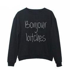2017 Harajuku Black Hoodies Women Ladies Long Sleeve Sweatshirts Bonjour bitches Letter Print Casual Funny Hoodies Femme Loose #Affiliate