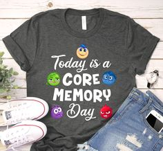Apr 2020 - Today is a Core Memory Day Shirt, this Funny unisex Inside Out Disney gift tee is everything you've dreamed of and more. It feels soft and lightweight, with the right amount of stretch. It's comfortable and flattering for both men and women. Disney World Shirts, Funny Disney Shirts, Matching Disney Shirts, Disney Shirts For Family, Disney World Trip, Family Shirts, Disney Trips, Disneyland Trip, Disney Family