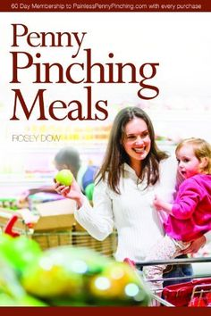 Penny Pinching Meals by Rosey Dow, http://www.amazon.com/dp/0981968236/ref=cm_sw_r_pi_dp_.P3Kqb07VYCHQ