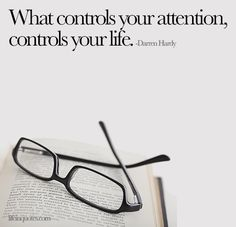 What controls your attention? | lifeinquotes.com