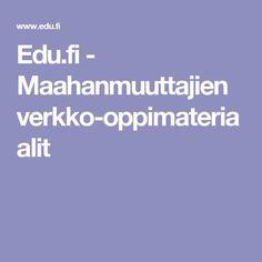 Edu.fi - Maahanmuuttajien verkko-oppimateriaalit
