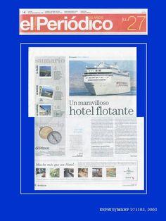 Reportaje para el Periódico de Cataluña, editado en España.  Reportaje sobre el buque de cruceros, MSC Lírica.  Reportaje escrito por David Espriu
