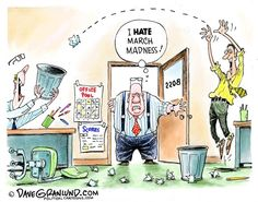 March Madness and workplace, Dave Granlund,Politicalcartoons.com,office, basketball, brackets, madness, march, games, pools, office pool, distraction, focus, production, output, bets