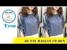 Hướng dẫn cắt may TysuShop số 996: áo tay raglan cổ dún New Blouse Designs, Neck Designs For Suits, Sewing Ruffles, Stylish Tops For Women, Baby Dress Patterns, Fancy Gowns, Designer Blouse Patterns, Self Design, Henley Top