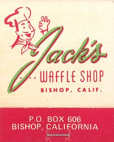 Jack's Waffle Shop, Bishop, California....always a good place for Breakfast!!!!