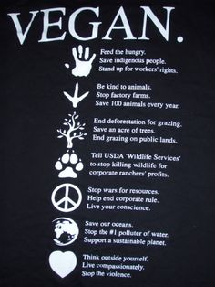 Veganism! Awesome shirt I'll be buying soon.  http://store.veganessentials.com/vegan-compassion-organic-cotton-t-shirt-by-nonviolenceunitedorg---black-p2073.aspx