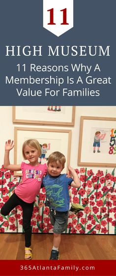 11 Reasons Why a High Museum Membership is a Great Value Museum Membership, Bucket List Family, High Museum, Activities To Do, Experiential, Travel With Kids, Travel Usa, Georgia