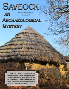 Going to Saveock is a bit like travelling back in time; seeing a peep of a thatched roundhouse roof only adds to the impression that you are somewhere else. Read the rest of this article in our December 2015 issue. All issues are always FREE at www.celticguide.com