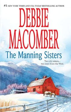 (1990) Manning Sisters - The Cowboy's Lady & The Sheriff Takes A Wife - Debbie Macomber