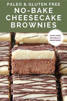 These Paleo No-Bake Cheesecake Brownies are easy, rich, and crazy good! A simple chocolate brownie crust and a cashew-based, super smooth cheesecake topping. Completely dairy free, gluten free, and naturally sweetened, but everyone will love them! #paleo #healthy #easyrecipe #dairyfree | realfoodwithjessica.com @realfoodwithjessica Best Paleo Recipes, Dairy Free Recipes, Real Food Recipes, Dessert Recipes, Gluten Free, Whole 30 Dessert, Whole 30 Snacks, Cheesecake Toppings, Cheesecake Brownies