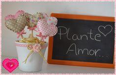 Artes & Ideias da Ana: Plante Amor.... ♥